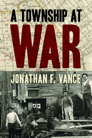 A Township at War - Jonathan Vance